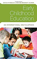 Early Childhood Education: An International Encyclopedia