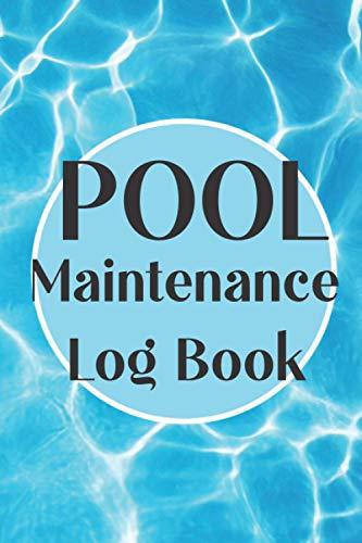 Pool Maintenance Log book: Swimming Pool Maintenance Check List