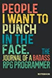 Rpg Programmer Journal Notebook: Rpg Programmer Gifts │ Funny Sarcastic Gag Gift for Work Coworkers Boss Men Women for Birthday Christmas Retirement │ Blank Writing Note Pad