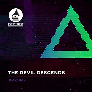 The Devil Descends