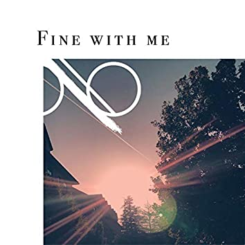 Fine With Me (feat. Yasmeen J)