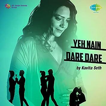 Yeh Nain Dare Dare - Single