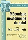 Mécanique newtonienne du point 1ere année PCSI-MPSI-PTSI
