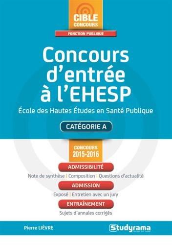 Concours d'entrée à l'EHESP : catégorie A : concours 2015-2016