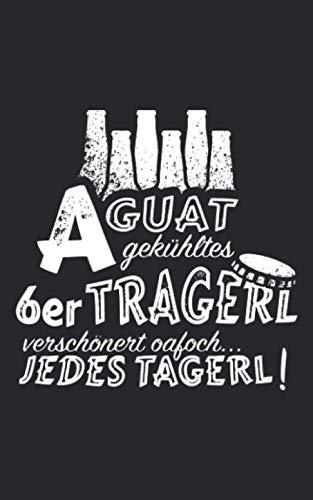A guat gekühltes 6er Tragerl Bier: Notizbuch / Notizblock - 100 Seiten - unliniert