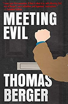 Meeting Evil by [Thomas Berger]