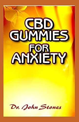 CBD Gummies for Anxiety: All you need to...