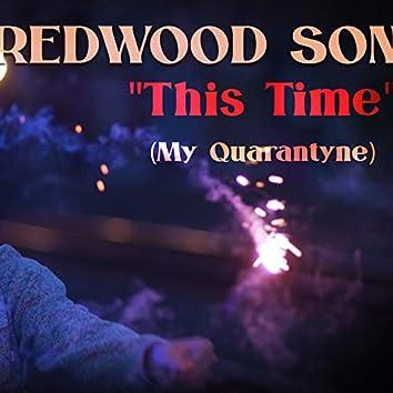 This Time (My Quarantyne)