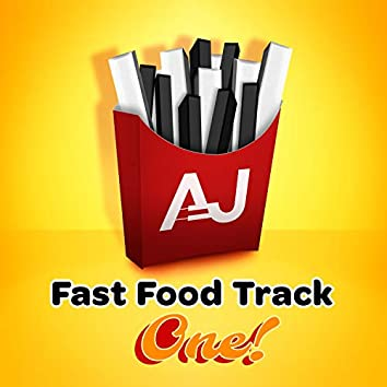 Fast Food Track One