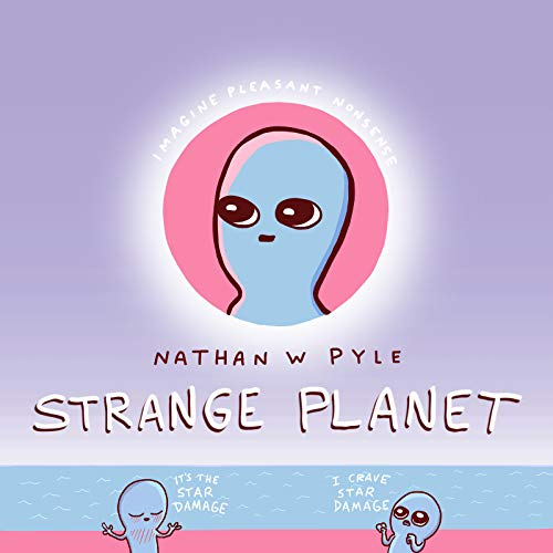Compare Textbook Prices for Strange Planet Strange Planet Series  ISBN 0889689907943 by Pyle, Nathan W.