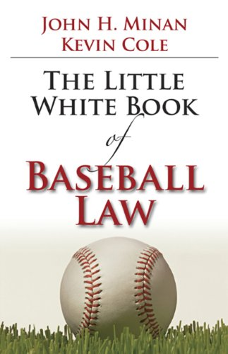 The Little Book of Baseball Law (ABA Little Books Series)