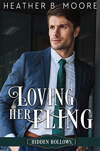 Loving Her Fling: A Sweet, Small Town Romance (Hidden Hollows Book 3)