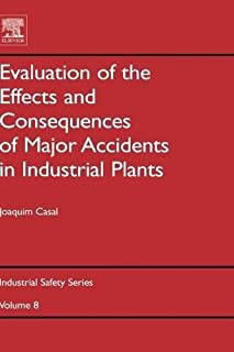 Evaluation of the Effects and Consequences of Major Accidents in Industrial Plants (ISSN Book 8) (English Edition)