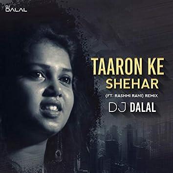 Taaron Ka Sheher (feat. Rashmi Rani)