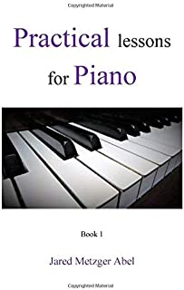 Practical Lessons for Piano: Book 1