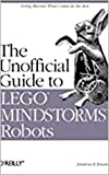 The Unofficial Guide: to LEGO MINDSTORMS Robots (English Edition)