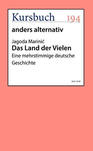 Das Land der Vielen: Eine mehrstimmige deutsche Geschichte