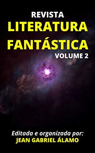 Literatura Fantástica: Revista Pulp Nacional Vol. 2