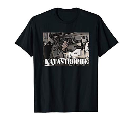 Katastrophe | T-Shirt
