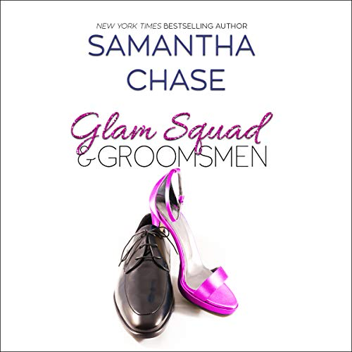 Glam Squad & Groomsmen audiobook cover art