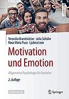 Motivation und Emotion: Allgemeine Psychologie fuer Bachelor (Springer-Lehrbuch)