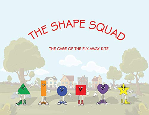 The Shape Squad: The Case of the Flyaway Kite (English Edition)