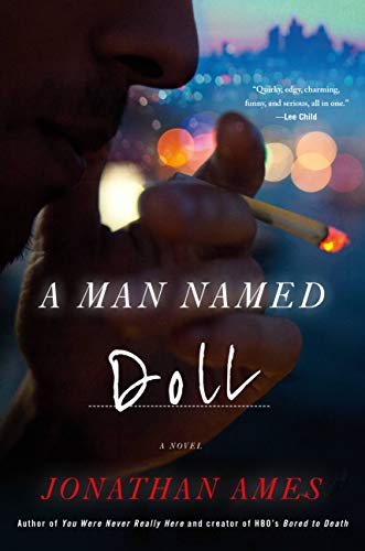 Compare Textbook Prices for A Man Named Doll  ISBN 9780316703659 by Ames, Jonathan