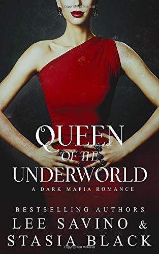 Queen of the Underworld: a Dark Mafia Romance