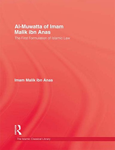 Al-Muwatta of Imam Malik Ibn Anas: The First Formulation of Islamic Law (The Islamic-Classical Library Series)