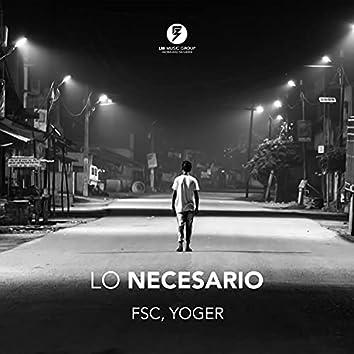 Lo Necesario (feat. FSC)