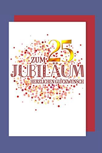25 Jahre Jubiläum Grußkarte Geschäfts Karte Golddruck Konfetti 16x11cm