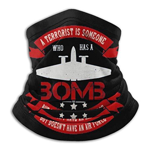 Hui-Shop Pasamontañas Un terrorista es Alguien Que Tiene una Bomba Pero Cubre la Cara, Polaina para el Cuello, pasamontañas Multifuncional, Bandana al Aire Libre