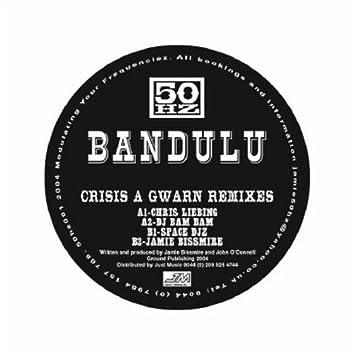 Crisis A Gwarn Remixes