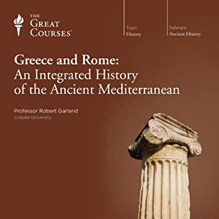 Greece and Rome: An Integrated History of the Ancient Mediterranean Titelbild