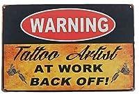 警告タトゥーアーティストヴィンテージスタイルメタルサインアイアン絵画屋内 & 屋外ホームバーコーヒーキッチン壁の装飾 8 × 12 インチ