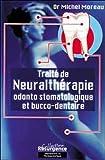 Traité de neuralthérapie odonto stomatologique