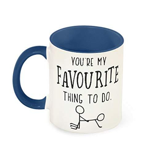 O2ECH-8 11 Oz Du bist Meine Lieblingsbeschäftigung Kaffeetasse Glatte Keramik Personalize Mug - Lustige Geschenke Weihnachten Geschenke (Beidseitig Bedrucken) Midnight Blue 330ml