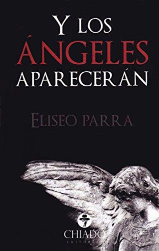 Y los ángeles aparecerán