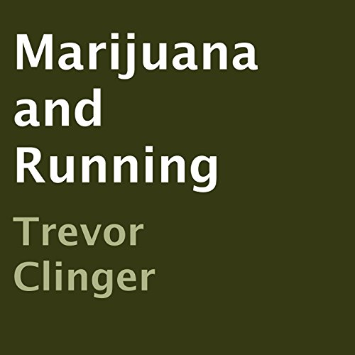 Marijuana and Running Titelbild