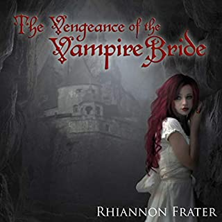 The Vengeance of the Vampire Bride audiobook cover art