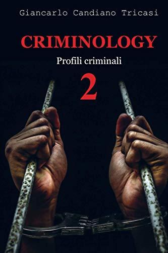 CRIMINOLOGY 2: Profili criminali