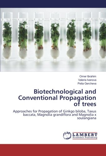 Biotechnological and Conventional...