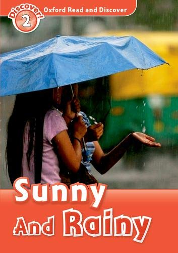 Sunny and Rainy (Discover! Level 2: Oxford Read and Discover)の詳細を見る