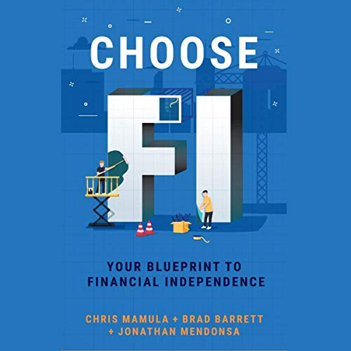 Choose FI: Your Blueprint to Financial Independence audiobook cover art