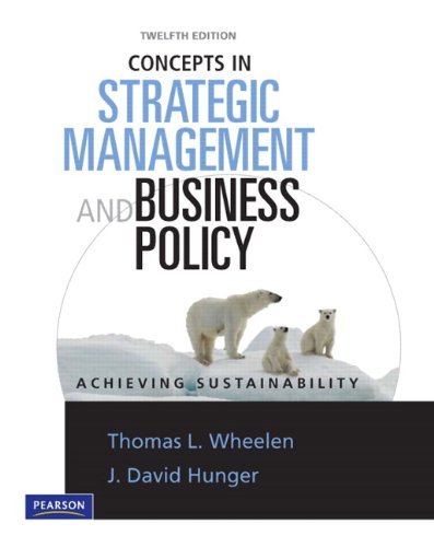 Concepts in Strategic Management and Business Policy: Achieveing Sustainability