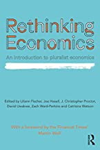 Rethinking Economics: An Introduction to Pluralist Economics (English Edition)