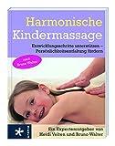 Harmonische Kindermassage: Entwicklungsschritte unterstützen / Persönlichkeitsentfaltung fördern