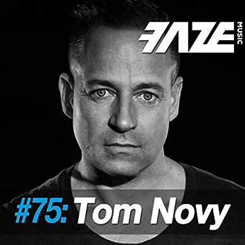 Faze #75: Tom Novy