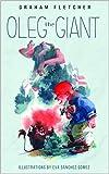 Oleg The Giant (English Edition)