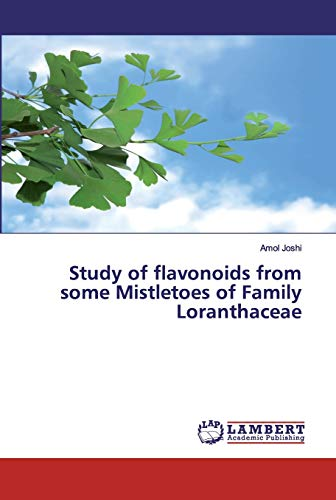 Study of flavonoids from some Mistletoes of Family Loranthaceae